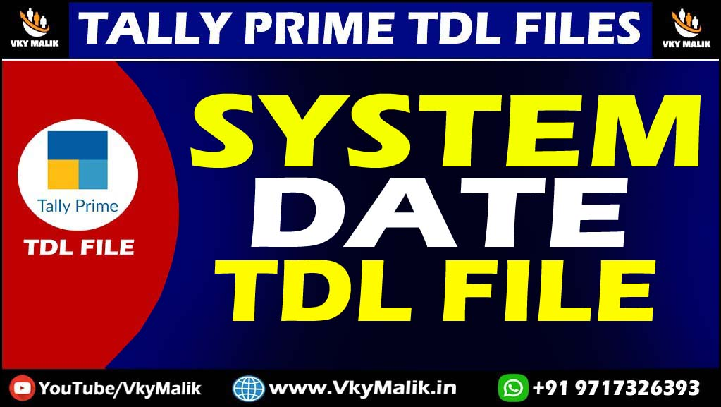 System Date TDL File in Tally Prime | Tally Prime All TDL Free Download