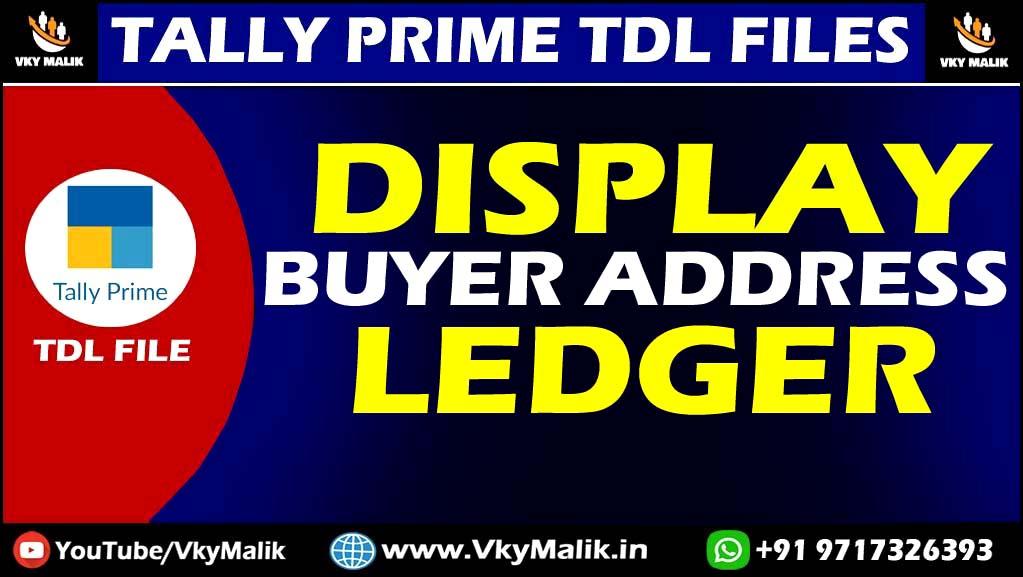 Buyer Address in Ledger TDL File in Tally Prime   TDL File for Tally Prime