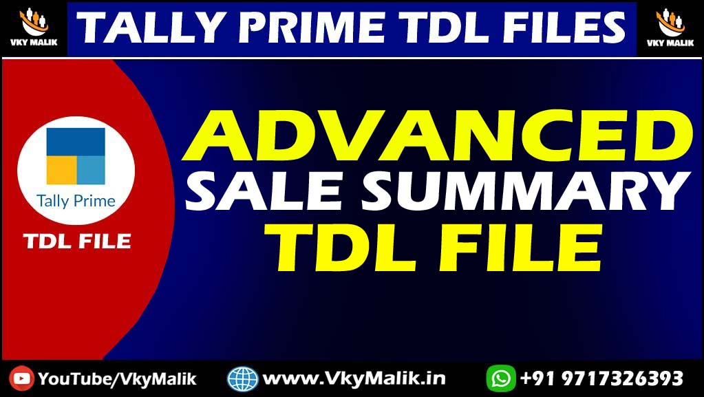 Advanced Sale Summary TDL File  in Tally Prime | Tally Prime All TDL File Free Download
