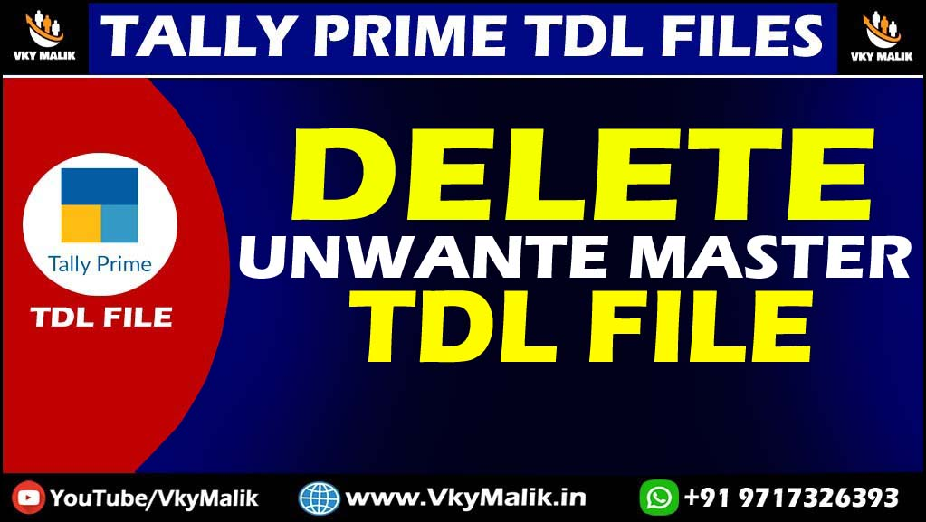 Delete Unwanted Master TDL File in Tally Prime | Tally Prime All TDL File Free Download | Free TDL