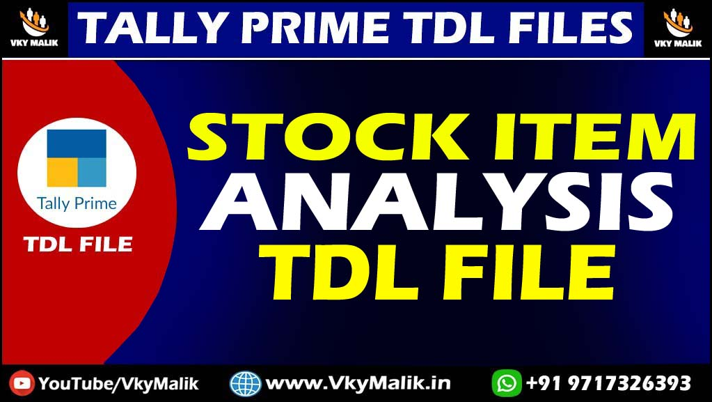 Stock Item Analysis TDL File in Tally Prime | Tally Prime All TDL Free Download | Free TDL File