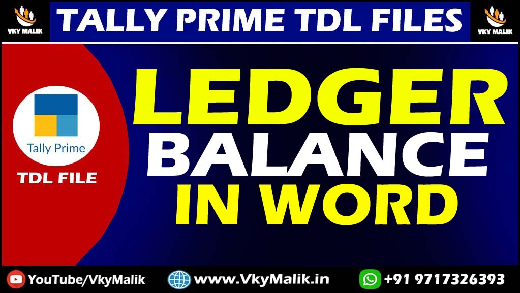 Ledger Closing Balance  in Word TDL File in Tally Prime | Tally Prime All TDL Files Free Download