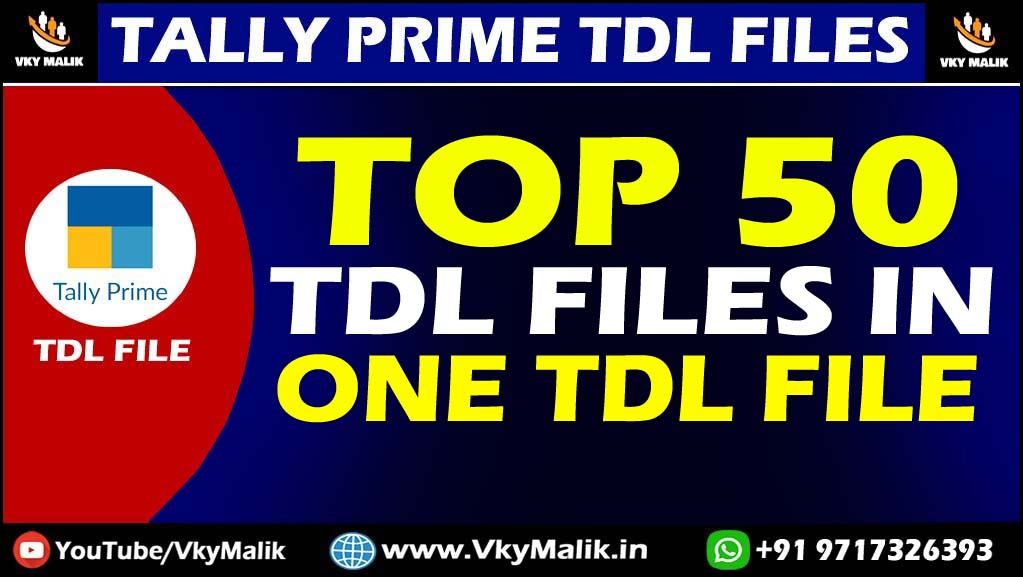 Top 50 TDL Files in One TDL File   Tally Prime All TDL Files Free Download    Tally Prime Free TDL