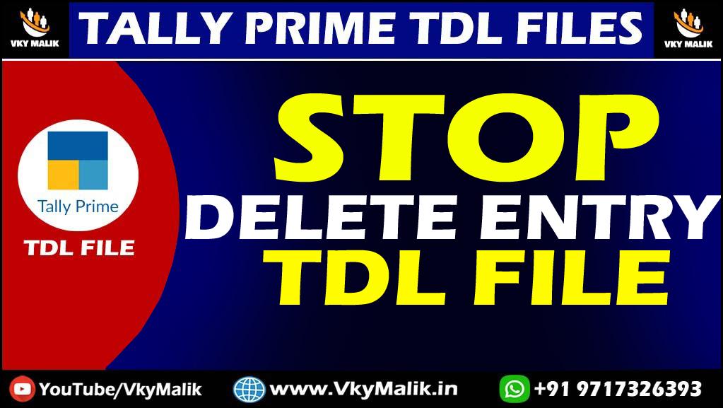 Stop Delete Entry TDL File in Tally Prime | Tally Prime All TDL Free Download | Free TDL File