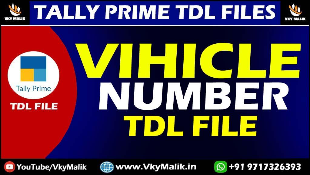Vehicle Detail TDL File in Tally Prime | Tally Prime All TDL Free Download | Free TDL File