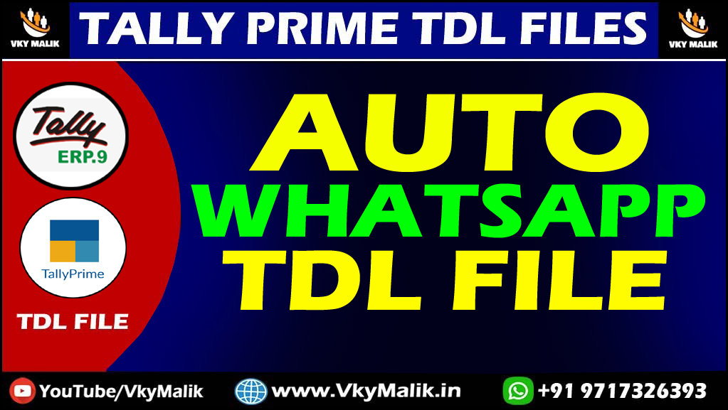 Whatsapp TDL For Tally Prime | Whatsapp TDL For  Tally ERP 9 | Whatsapp TDL File Download