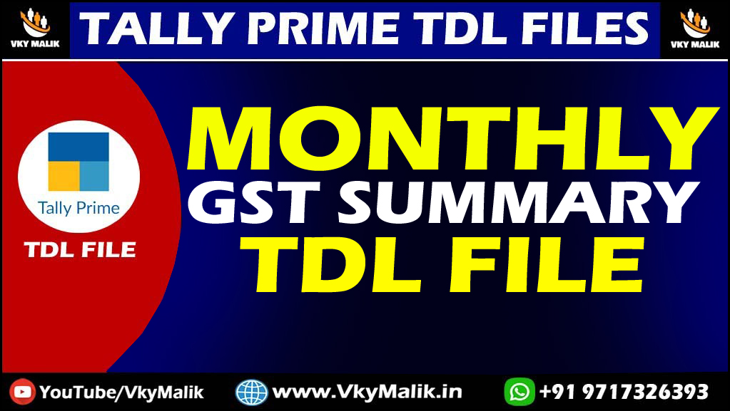 GST Month Wise Summary TDL File | Tally Prime Free TDL Download | TDL File  for Tally Prime