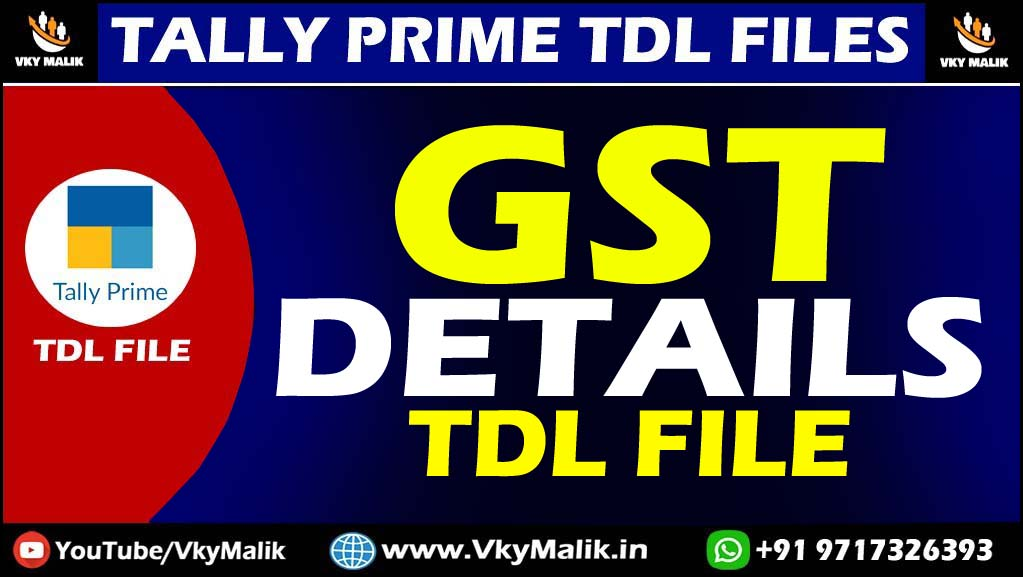 GST Details TDL File in Tally Prime | Tally Prime All TDL Free Download | Free TDL for Tally Prime
