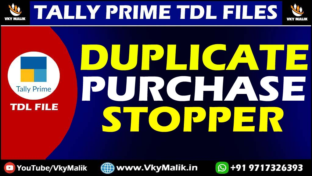 Stop Duplicate Purchase Entry TDL File in Tally Prime | Tally Prime All TDL Free Download | Free TDL